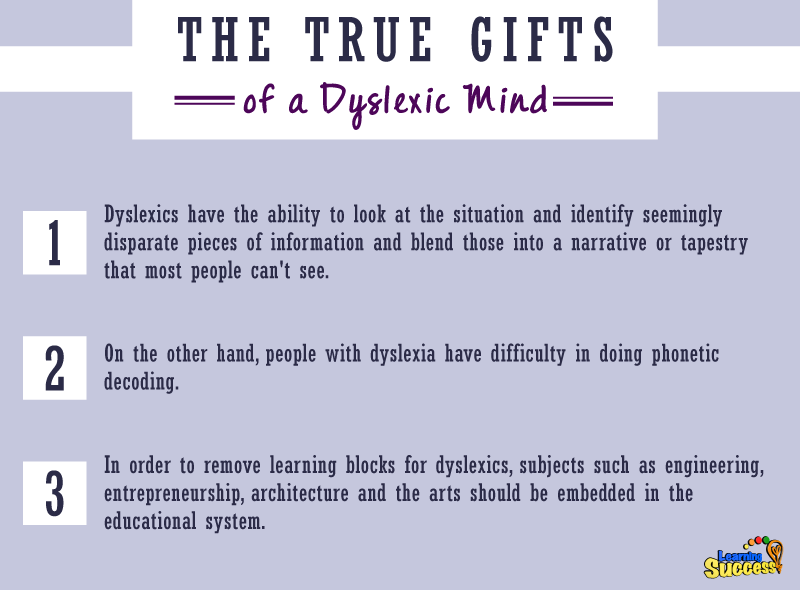 Understanding Dyslexia Dyslexia The Gift >> The True Gifts Of A Dyslexic Mind
